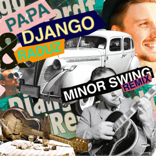 DJ Papa Django & Raduz - Minor Swing Remix - Cover.png