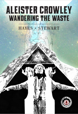 Aleister Crowley: Wandering the waste 100 page Graphic novel