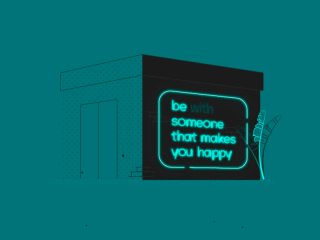Be Someone Who Makes You Happy.gif